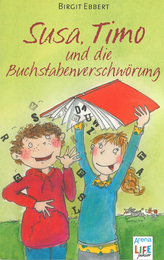Ebert-Birgit_Susa-Timo-und-die-Buchstabenverschwoerung_Cover